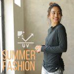 紫外線対策にUVカットのサマーファッション
